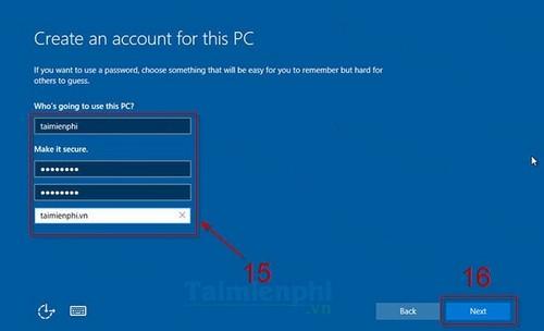 Bước 13: Tạo tài khoản đăng nhập và mật khẩu đăng nhập cho máy tính