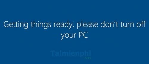 Bước 15: Chờ trong giây lát để thiết bị thiết lập cho lần chạy đầu tiên, không được tắt máy trong thời gian này.