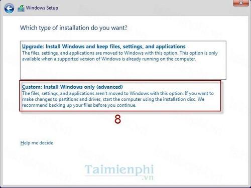 Bước 6:ChọnCustom: Install Windows only (advanced)