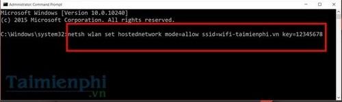 """Bước 2: Trong Command Prompt bạn gõ theo cú pháp câu lệnh như sau: netsh wlan set hostednetwork mode=allow ssid="""" tên wifi"""" key="""" mật khẩu"""""""