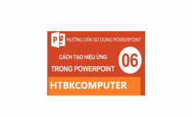 Cách chèn 2 hiệu ứng vào powerpoint 2010