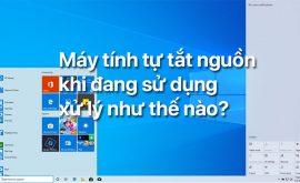 Cách khắc phục laptop bị tắt đột ngột