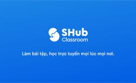 Hướng dẫn tải và cài đặt phần mềm shub classroom